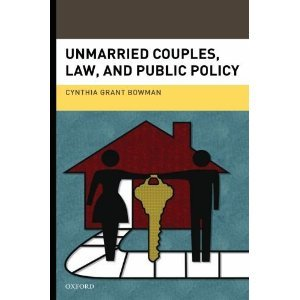 Cynthia Bowman Unmarried Couples, Law, & Public Policy